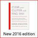 Karen Kingston\'s Clear Your Clutter with Feng Shui New Edition