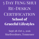 5 Day Feng Shui Re-Design Certification with Mary Dennis