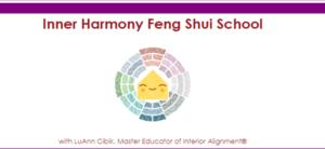Inner Harmony Feng Shui School with LuAnn Cibik