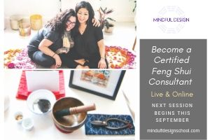 Mindful Design Feng Shui - certification starts September 2019
