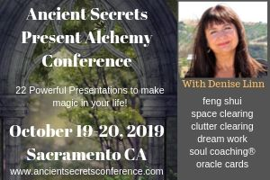 Ancient Secrets/Present Alchemy with Denise Linn October 2019