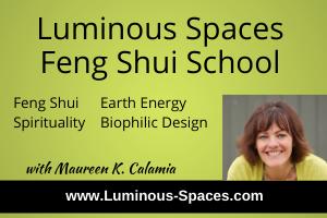 Luminous Spaces Feng Shui with Maureen Calamia